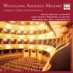 Wolfgang Amadeus Mozart: Clarinet Opera Divertimentos