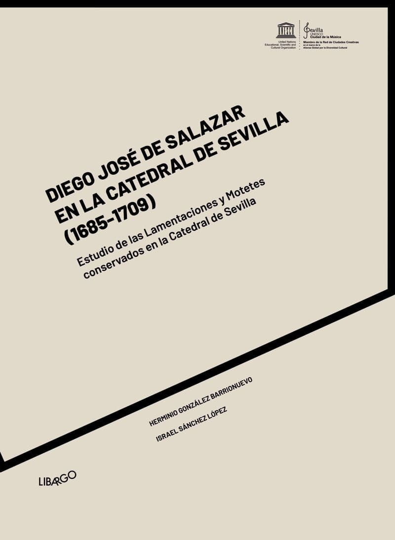 Diego José de Salazar en la Catedral de Sevilla (1685-1709)