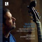 Marin Marais. Troisième livre de pièces de viole