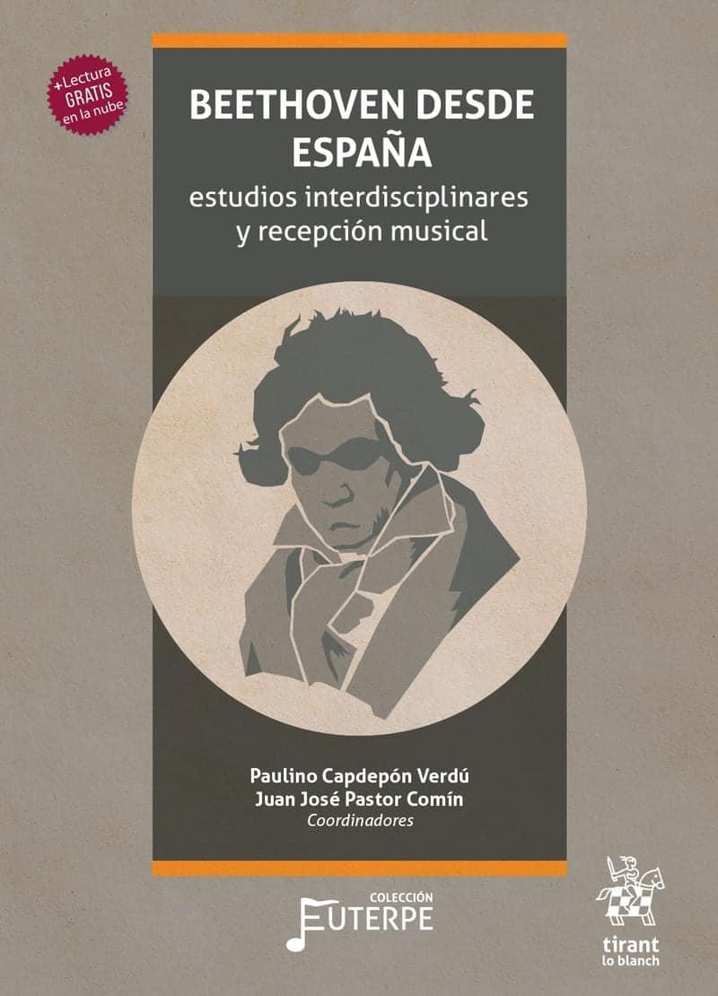 Beethoven desde España. Estudios interdisciplinares y recepción musical
